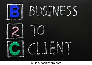 Acronym of B2C - Business to Client