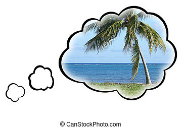 Dream Vacation Concept - Thought bubbles surround a warm...
