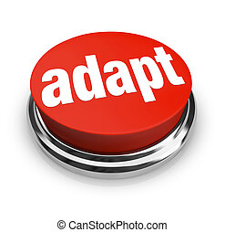 Adapt Word on Red Round Button for Instant Change - A red...