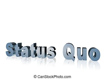 Status Quo 3d text -XXXL - 3d text that says status quo