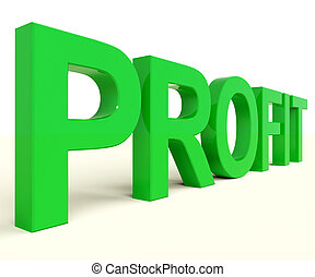 Profit Word Representing Market And Trade Earnings