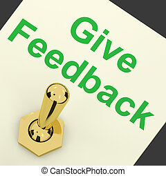 Give Feedback Switch Showing Opinions And Surveys - Give...