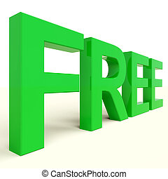 Free Word In Green Showing Freebie and Promotion - Free...