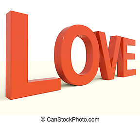 Love Word Showing Heart And Romance For Valentines - Love...