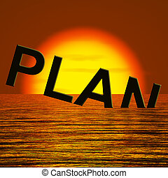 Plan Word Sinking As Symbol for Failing Goals - Plan Word...