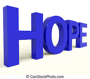 esperanza, palabra, como, señal, de, Desear, y,...