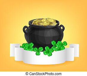 St. Patrick day card - Pot full of gold, clovers and scroll