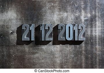 antique metal letter-press typ: Doomsday 21. December 2012