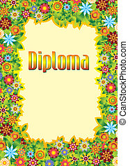 Diploma for children - Background to the frame from flowers...