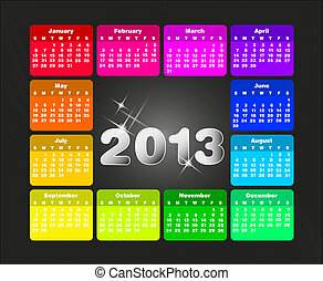 Colorful calendar for 2013 Week starts on sunday