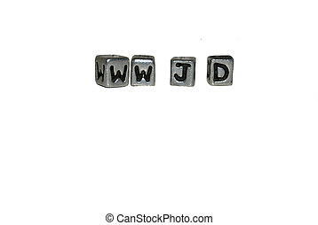 What Would Jesus Do - Silver or pewter blocks with the...