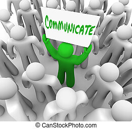 Communicate Person Holds Sign Get Attention of Crowd People...
