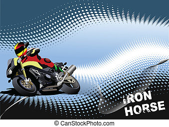 Abstract background with motorcycle image. Iron horse....
