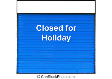 Closed sign for summer holiday