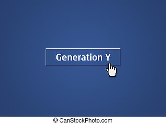 Generation Y - Blue button with mouse cursor about the...