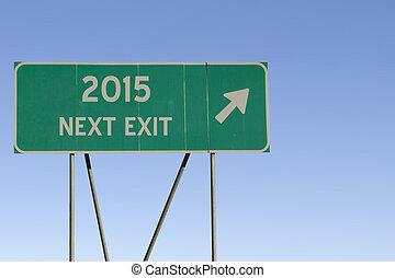 2015 - Next Exit Road