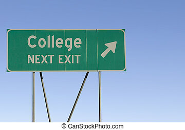 College - Next Exit Road - Green road sign with a blue sky...