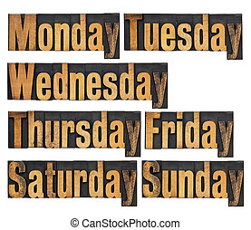 days of week in wood type - seven days of week from Monday...