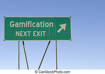 Gamification - Next Exit Road - Green road sign with a blue...