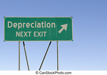 Depreciation - Next Exit Road - Green road sign with a blue...