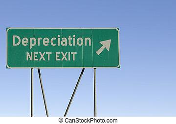 Depreciation - Next Exit Road - Green road sign with a blue...
