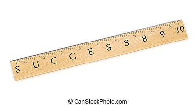 Measure Success - A wooden ruler concept used to measure...