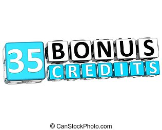 3D Get 35 Bonus Credits Block Letters over white background
