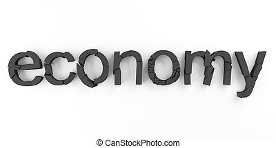 Economy broken - Word economy broken for economic crisis...