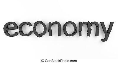 Economy broken - Word economy broken for economic crisis...