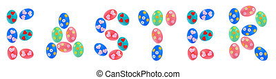 Word Easter text made by colorful Easter Eggs