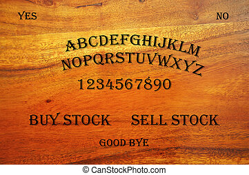Ouija Board with Stock Question - Ouija Board with a stock...