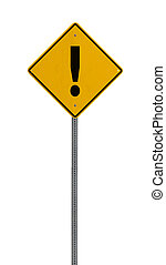exclamation !- Yellow road warning sign - a yellow road sign...