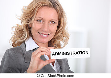 Smart, woman, holding, sign, entitled, 'ADMINISTRATION'
