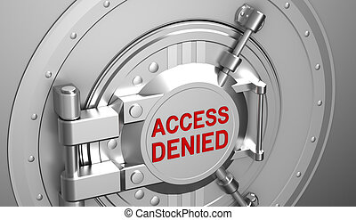 Access denied, safe door of the bank