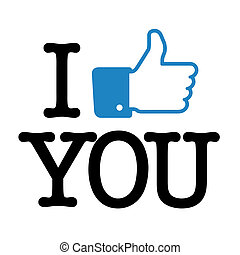 "I like you with a blue thumb up for ""like"""