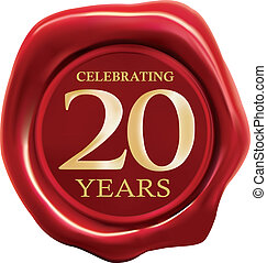 Celebrating 20 years - celebrating 20 years wax seal over...