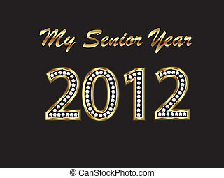 Graduate 2012 senior year in gold