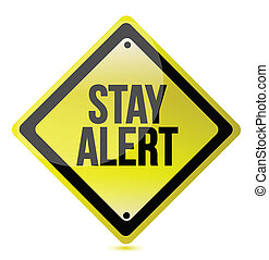 Stay alert yellow illustration design over white background