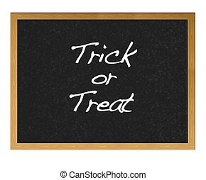 Trick or treat - Isolated blackboard with trick or treat