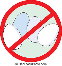 No Eggs - A red circle outline with a slash through it, is...