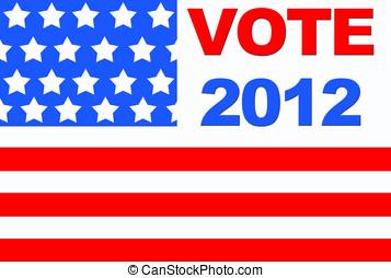 Vote 2012. - Vote USA 2012.