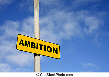 Yellow Ambition sign