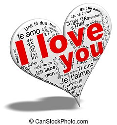 I love you - The words I love you in the languages ??of the...