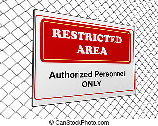 Restricted area notice - 3d render of restricted area notice...