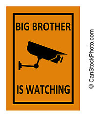 surveillance sign illustration indicating that big brother...