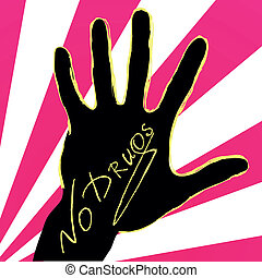 "No Drugs - Vector illustration. Hand with text ""No Drugs"""