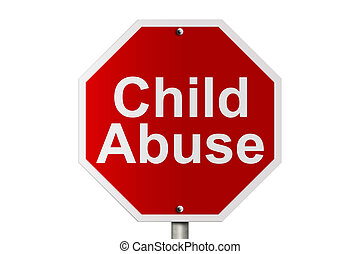 Stopping Child Abuse - An American road stop sign isolated...