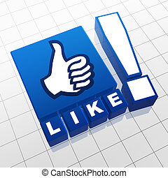 like - Like - 3d text on cubes and thumb up