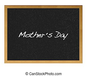 Mother day. - Isolated blackboard with Mother day.