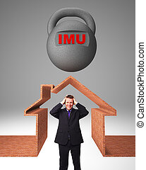imu tax - stressed man and 3d house